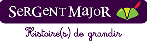 Sergent Major :  la marque complice des enfants !